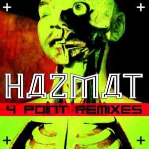 HAZMAT - 4 POINT REMIXES