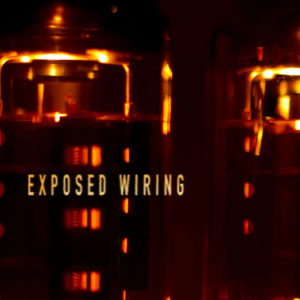 EXPOSED WIRING - EXPOSED WIRING