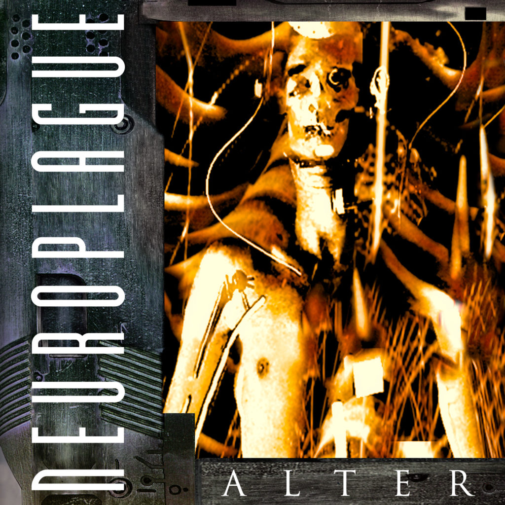 NEUROPLAGUE - ALTER